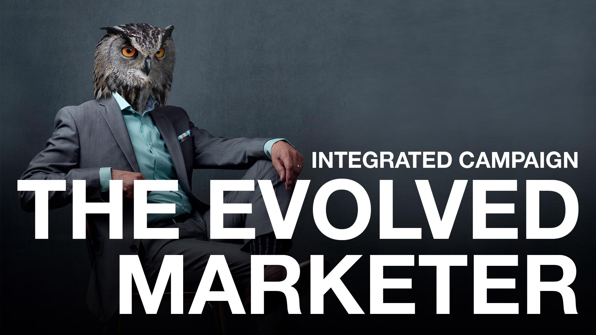 The Evolved Marketer